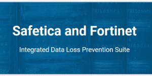 Fortinet-Safetica